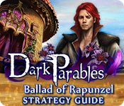 Dark Parables: Ballad of Rapunzel Strategy Guide