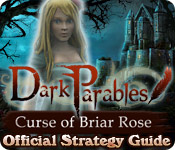 Dark Parables: Curse of Briar Rose Strategy Guide