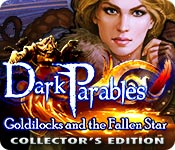 Dark Parables: Goldilocks and the Fallen Star Collector's Edition