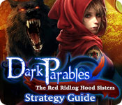 Dark Parables: The Red Riding Hood Sisters Strategy Guide