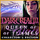 Dark Realm: Queen of Flames Collector's Edition