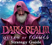 Dark Realm: Queen of Flames Strategy Guide