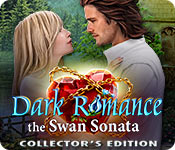 Dark Romance: The Swan Sonata Collector's Edition