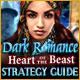Dark Romance: Heart of the Beast Strategy Guide