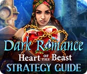 Dark Romance: Heart of the Beast Strategy Guide