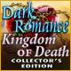 Dark Romance: Kingdom of Death Collector's Edition