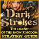 Dark Strokes: The Legend of the Snow Kingdom Strategy Guide