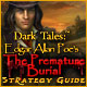 Dark Tales: Edgar Allan Poe's The Premature Burial Strategy Guide