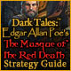 Dark Tales: Edgar Allan Poe's The Masque of the Red Death Strategy Guide