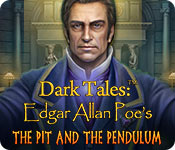 Dark Tales: Edgar Allan Poe's The Pit and the Pendulum (Collector's Edition)