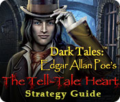 Dark Tales: Edgar Allan Poe's The Tell-Tale Heart Strategy Guide