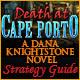 Death at Cape Porto: A Dana Knightstone Novel Strategy Guide