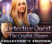 Detective Quest: The Crystal Slipper Collector's Edition