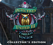 Detectives United III: Timeless Voyage Collector's Edition