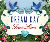 dream-day-true-love