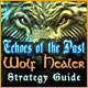 Echoes of the Past: Wolf Healer Strategy Guide