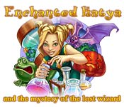 Enchanted Katya and the Mystery of the Lost Wizard