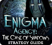Enigma Agency: The Case of Shadows Strategy Guide