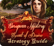 European Mystery: Scent of Desire Strategy Guide