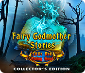 Fairy Godmother Stories: Little Red Riding Hood (Collector's Edition)
