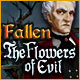 Fallen: The Flowers of Evil