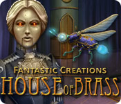 Fantastic Creations: House of Brass