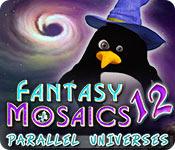 Fantasy Mosaics 12: Parallel Universes