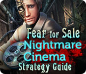Fear For Sale: Nightmare Cinema Strategy Guide