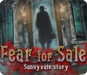 Fear for Sale: Sunnyvale Story Walkthrough