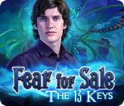 Fear for Sale: The 13 Keys