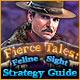 Fierce Tales: Feline Sight Strategy Guide