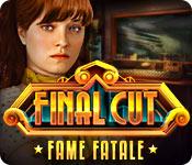 Final Cut: Fame Fatale Walkthrough