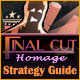 Final Cut: Homage Strategy Guide