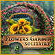 Flowers Garden Solitaire game