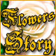 Flowers Story