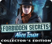 Forbidden Secrets: Alien Town Collector's Edition