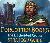 Forgotten Books: The Enchanted Crown Strategy Guide