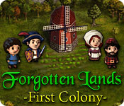Forgotten Lands: First Colony ™
