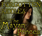 Forgotten Riddles - The Mayan Princess
