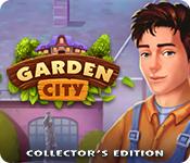 Garden City Collector's Edition