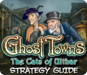 Ghost Towns: The Cats of Ulthar Strategy Guide