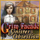 Grim Facade: Sinister Obsession