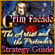 Grim Facade: The Artist and the Pretender Strategy Guide