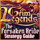 Grim Legends: The Forsaken Bride Strategy Guide