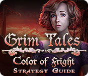 Grim Tales: Color of Fright Strategy Guide