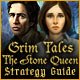 Grim Tales: The Stone Queen Strategy Guide