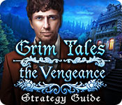Grim Tales: The Vengeance Strategy Guide