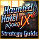 Haunted Hotel: Phoenix Strategy Guide