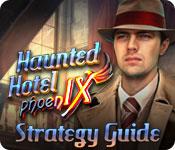Haunted Hotel: Phoenix Strategy Guide