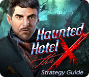 Haunted Hotel: The X Strategy Guide